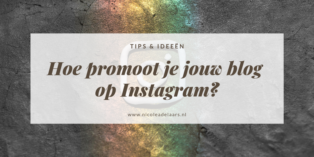 blogs promoten op instagram tips