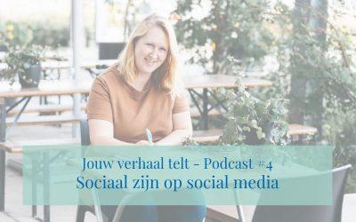 Podcast #4 Sociaal zijn op social media