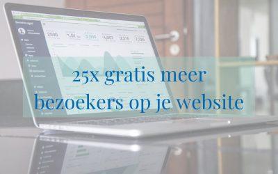 25x gratis meer bezoekers op je website