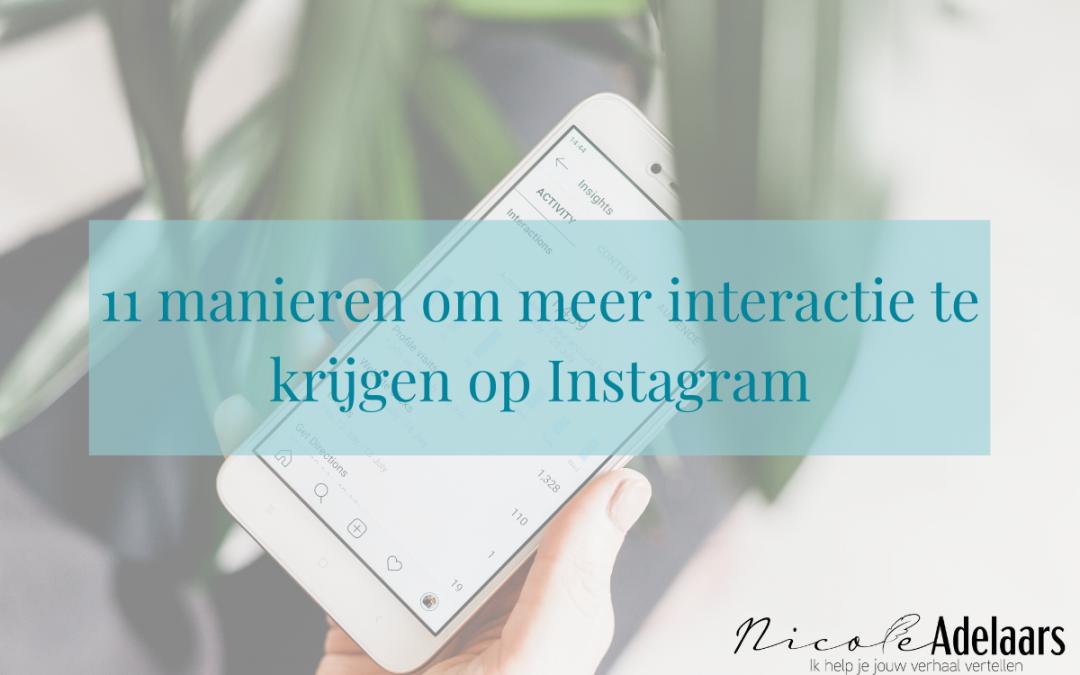 11 manieren om meer interactie te krijgen op Instagram