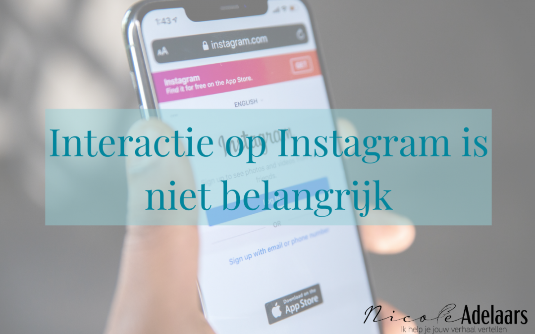 Interactie op Instagram is niet belangrijk