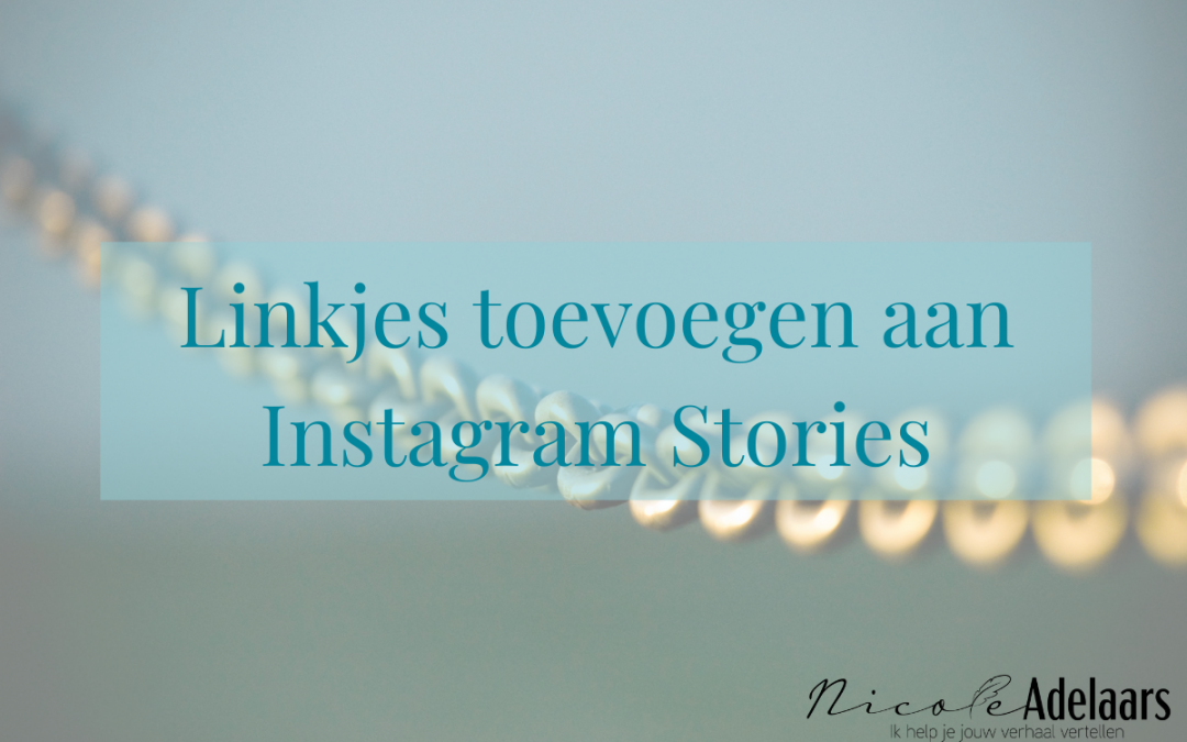 Linkjes toevoegen aan Instagram Stories (ook als je geen 10.000 volgers hebt)