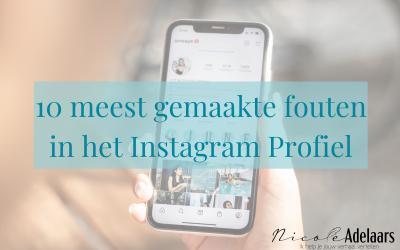 10 meest gemaakte fouten in het Instagram Profiel