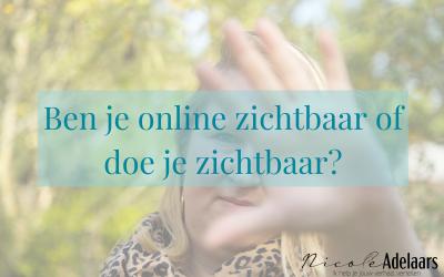 Ben je online zichtbaar of doe je zichtbaar?